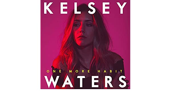 Amazoncom One More Habit Explicit Kelsey Waters MP Downloads - Cool cars kelsey waters lyrics