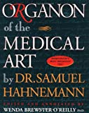 Organon of the Medical Art, Hahnemann, Samuel, 1889613010