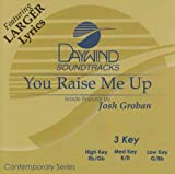 Music : You Raise Me Up [Accompaniment/Performance Track]