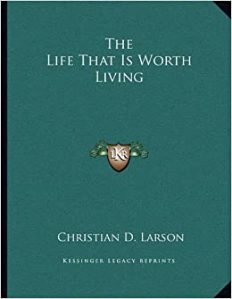 Book The Life That Is Worth Living