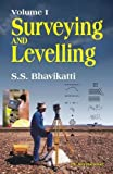 Surveying and Levelling: Volume I