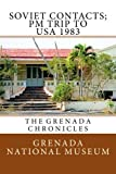 img - for Soviet Contacts; PM Trip to USA 1983: The Grenada Chronicles (Volume 28) book / textbook / text book