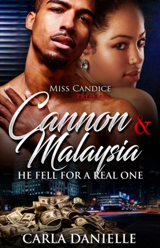 Cannon & Malaysia: He Fell For a Real One (Volume 1)