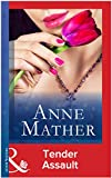 Front cover for the book Tender Assault by Anne Mather