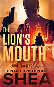 The Lion's Mouth: A Nick Lawrence Novel