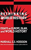 img - for Rethinking World History: Essays on Europe, Islam and World History (Studies in Comparative World History) book / textbook / text book