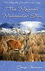 The Magical Midwinter Star (Tales from the Adventures of Algy Book 3)