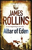 Altar of Eden of Rollins, James on 14 October 2010
