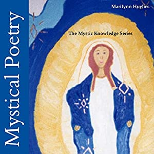 Mystical Poetry (The Mystic Knowledge Series) Audiobook