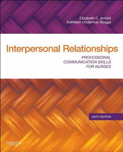 Interpersonal Relationships: Professional Communication Skills for Nurses Pdf
