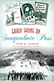 Early Skiing on Snoqualmie Pass (Sports)