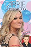 Carrie Underwood - American Dream, Riley Brooks, 0545621895