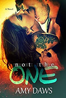 Not The One (London Lovers Series Book 4) by [Daws, Amy]