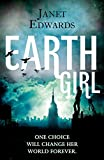 Earth Girl (Earth Girl Trilogy 1)