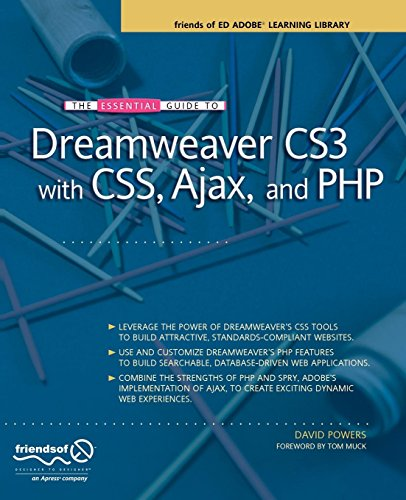 The Essential Guide to Dreamweaver CS3 with CSS, Ajax, and PHP (Friends of Ed Adobe Learning Library) by Apress