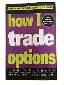How i trade options najarian