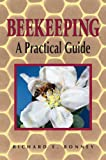 Beekeeping: A Practical Guide