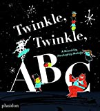img - for Twinkle, Twinkle, ABC: A Mixed-up, Mashed-up Melody book / textbook / text book