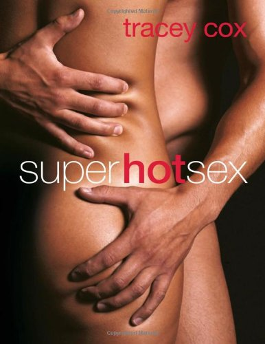 Superhotsex by Tracey Cox