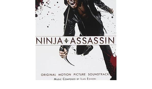 Ilan Eshkeri - Ninja Assassin - Original Soundtrack by Ilan ...