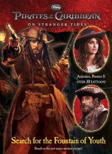 Search for the Fountain of Youth (Pirates of the Caribbean: On Stranger Tides) (Full-Color Activity Book with Tattoos) ()
