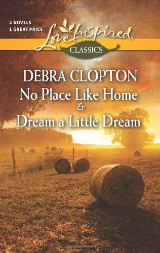 book cover of No Place Like Home / Dream a Little Dream