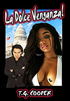 La Dolce Venganza! (English Edition) de [Cooper, T.G.]