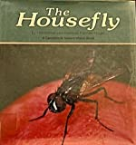 The Housefly, Heiderose Fischer-Nagel, Andreas Fischer Nagel, 0876143745