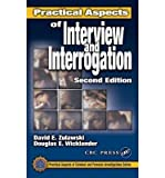 img - for [(Practical Aspects of Interview and Interrogation )] [Author: Douglas E. Wicklander] [Sep-2001] book / textbook / text book