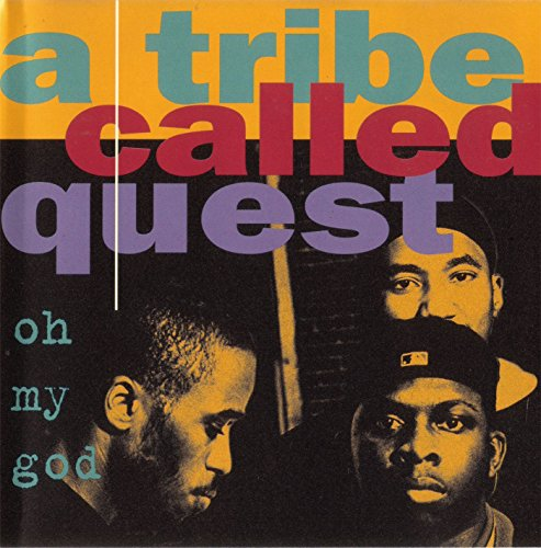 A Tribe Called Quest - Oh My God (Remixes) / Lyrics To Go (Remix) / One Two S**t (feat. Busta Rhymes) - Limited Edition CD single EP - Zortam Music