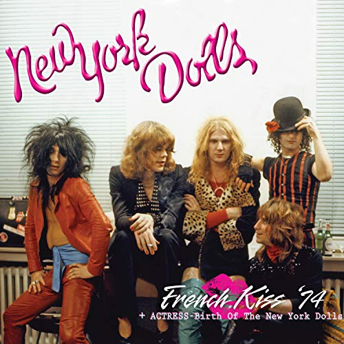 Image of French Kiss 74 + Actress - Birth of New York Dolls