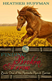 Finding Broken Arrow (Remuda Ranch Book 1)