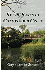 By the Banks of Cottonwood Creek (Prairie Pastor Series) (Volume 1) Paperback