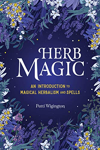 Book Cover: Herb Magic: An Introduction to Magical Herbalism and Spells