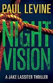 NIGHT VISION (Jake Lassiter Legal Thrillers Book 2)