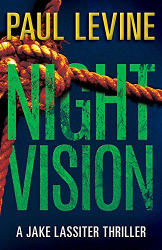 (NIGHT VISION (Jake Lassiter Legal Thrillers Book 2))