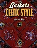 Baskets Celtic Style