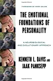 img - for The Emotional Foundations of Personality: A Neurobiological and Evolutionary Approach book / textbook / text book
