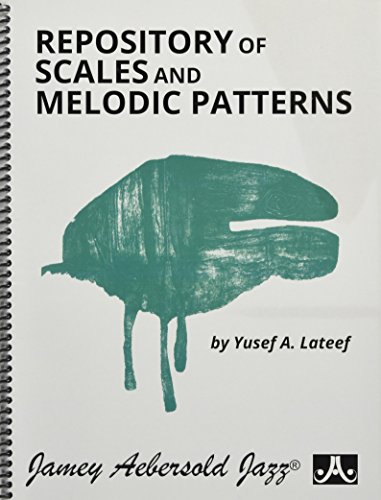 Repository of Scales and Melodic Patterns: Spiral-bound Book