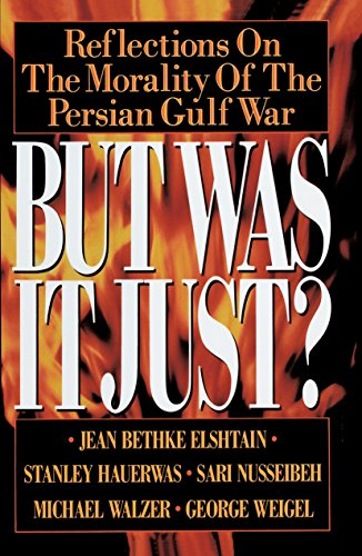 Cover of But Was It Just?: Reflections on the Morality of the Persian Gulf War
