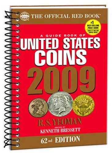 The Official Red Book: A Guide Book of United States Coins 2009