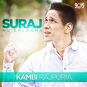 Amazon.com: Suraj Nu Salaama: Kambi Rajpuria: MP3 Downloads