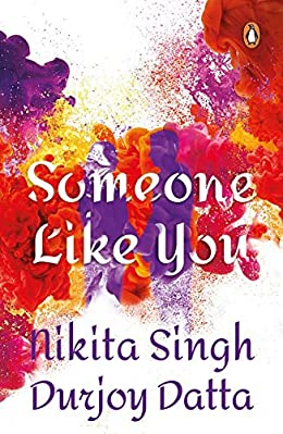 Durjoy Datta Books List : Someone Like You