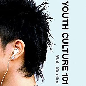 Youth Culture 101 Audiobook