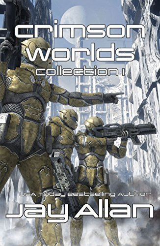 Crimson Worlds Collection I: Crimson Worlds Books 1-3 by [Allan, Jay]