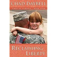 Reclaiming Liberty (Times of Turmoil - Book Four)