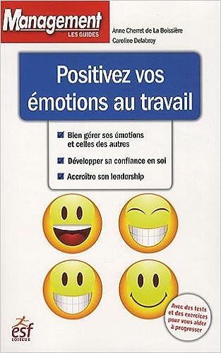 Livres gratuits Positivez vos émotions au travail pdf