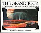 The Grand Tour, Ron Miller and William K. Hartmann, 0894801465