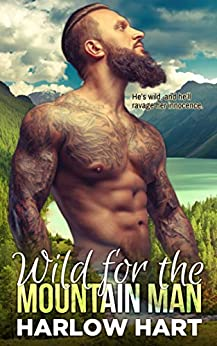 Wild for the Mountain Man by [Hart, Harlow]