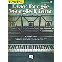How To Play Boogie Woogie Piano (Bk/Online Audio)